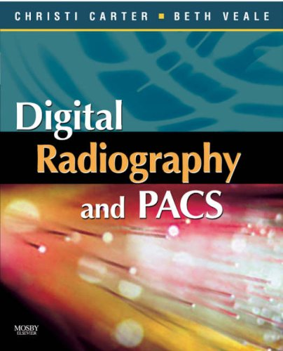 9780323044448: Digital Radiography and PACS, 1e