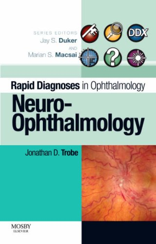 9780323044561: Rapid Diagnosis in Ophthalmology Series: Neuro-Ophthalmology, 1e (Rapid Diagnoses in Ophthalmology)