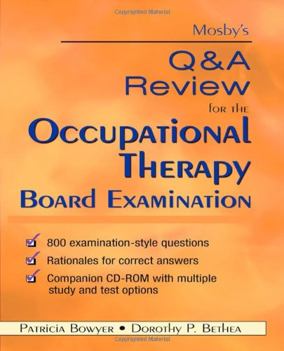 9780323044592: Mosby's Q & A Review for the Occupational Therapy Board Examination, 1e