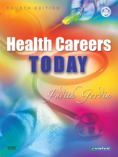 Health Careers Today, 4e: Judith Gerdin BSN