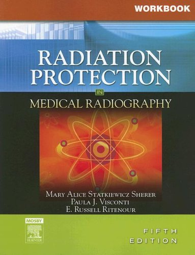 9780323044769: Workbook for Radiation Protection in Medical Radiography, 5e