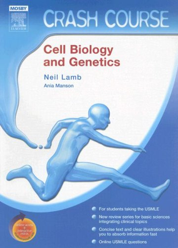 Crash Course (US): Cell Biology and Genetics: Lamb MD, Neil