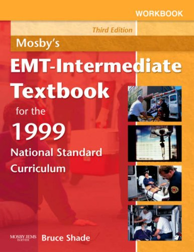 9780323045155: Workbook for Mosby's EMT-Intermediate Textbook for the 1999 National Standard Curriculum, 3e