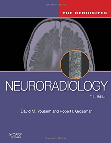 9780323045216: Neuroradiology, The Requisites, 3rd Edition