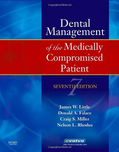 9780323045353: Little and Falace's Dental Management of the Medically Compromised Patient (Little, Dental Management of the Medically Compromised Patient)