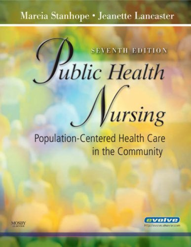 Public Health Nursing: Population-Centered Health Care in: Marcia Stanhope, Jeanette