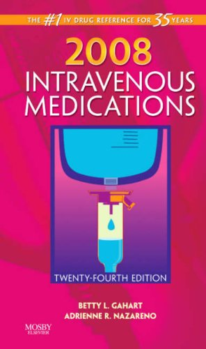 9780323045537: 2008 Intravenous Medications: A Handbook for Nurses and Health Professionals