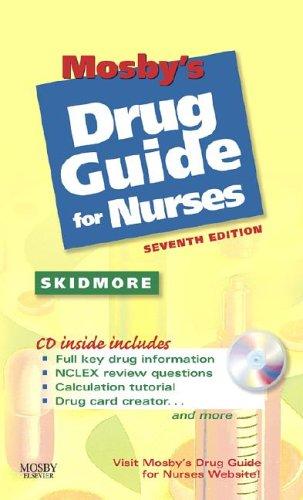 9780323045933: Mosby's Drug Guide for Nurses