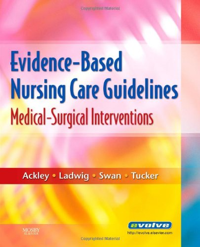 9780323046244: Evidence-Based Nursing Care Guidelines: Medical-Surgical Interventions, 1e