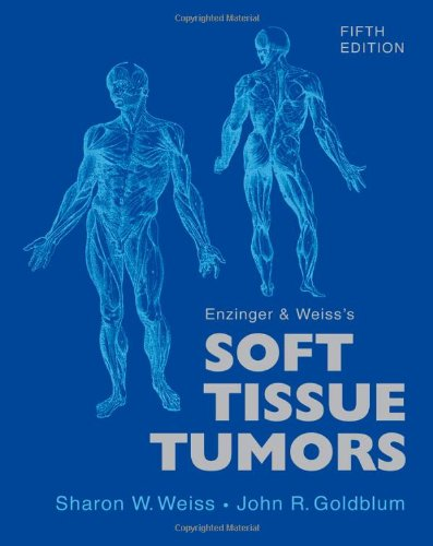 9780323046282: Enzinger and Weiss's Soft Tissue Tumors, 5e