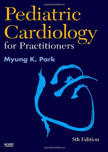 9780323046367: Pediatric Cardiology for Practitioners, 5e