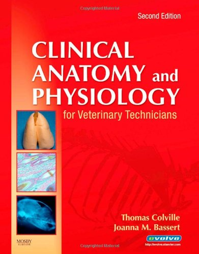 9780323046855: Clinical Anatomy and Physiology for Veterinary Technicians, 2e
