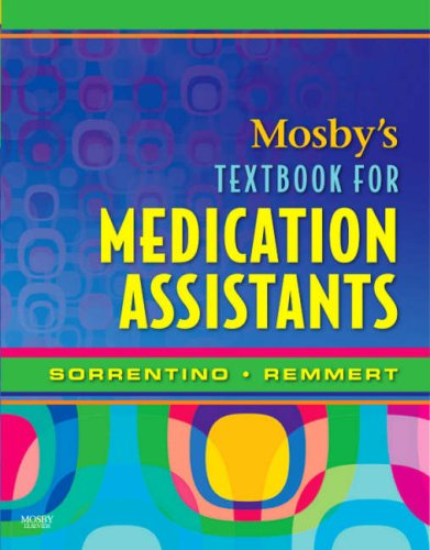 9780323046879: Mosby's Textbook for Medication Assistants