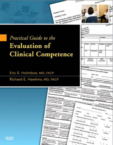 9780323047098: Practical Guide to the Evaluation of Clinical Competence with bonus DVD, 1e