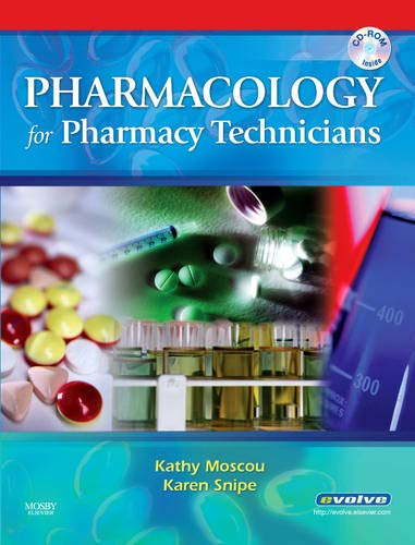 9780323047203: Pharmacology for Pharmacy Technicians, 1e