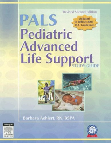9780323047500: Pediatric Advanced Life Support Study Guide