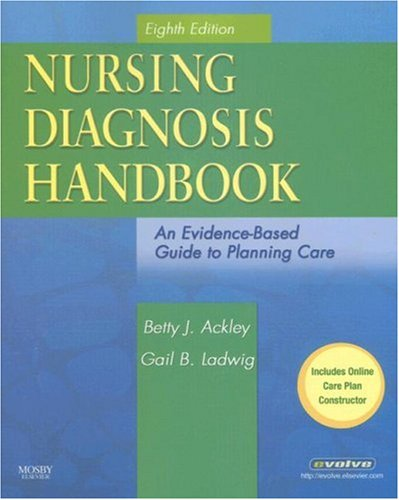 Nursing Diagnosis Handbook: An Evidence-Based Guide to: Betty J. Ackley,