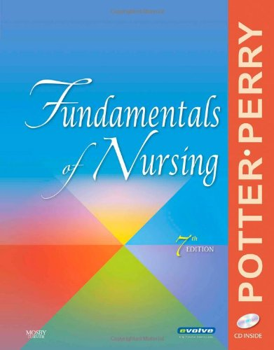 Fundamentals Of Nursing 7 REV ED: Potter, Patricia A.;