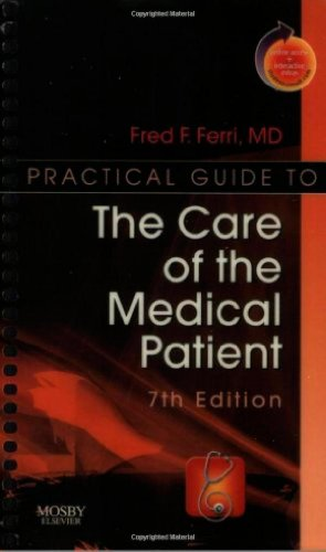 9780323048361: Practical Guide to the Care of the Medical Patient: With STUDENT CONSULT Online Access, 7e