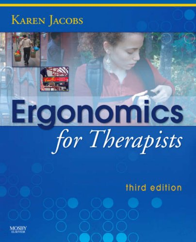 9780323048538: Ergonomics for Therapists, 3e