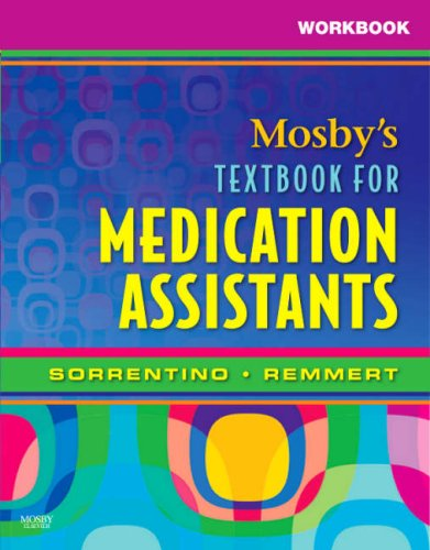 9780323049009: Workbook for Mosby's Textbook for Medication Assistants, 1e