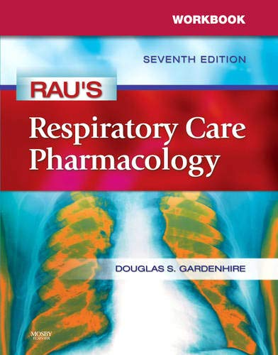 9780323049498: Workbook for Rau's Respiratory Care Pharmacology, 7e