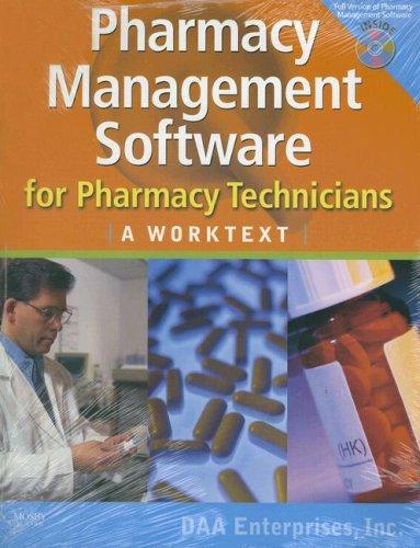 9780323049580: Pharmacy Management Software for Pharmacy Technicians: A Worktext, 1e