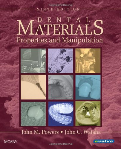 9780323049641: Dental Materials: Properties and Manipulation, 9e (Dental Materials: Properties & Manipulation (Craig))