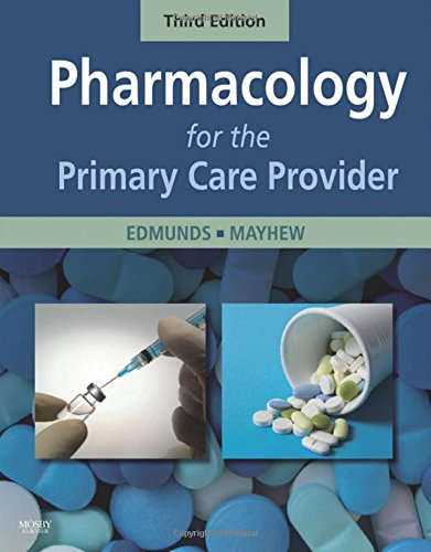 9780323051316: Pharmacology for the Primary Care Provider, 3e (Edmunds, Pharmacology for the Primary Care Provider)