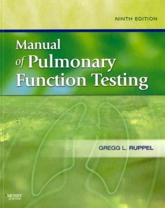 9780323052122: Manual of Pulmonary Function Testing, 9e (Manual of Pulmonary Function Testing (Ruppel))