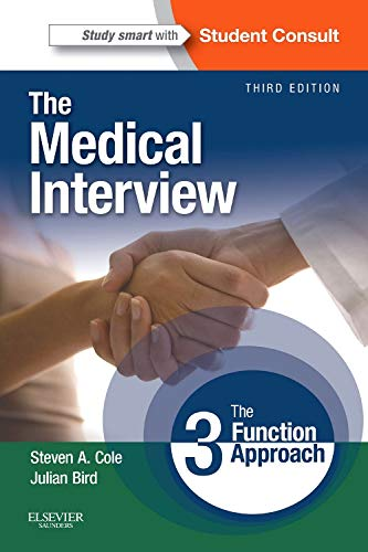 9780323052214: The Medical Interview: The Three Function Approach with STUDENT CONSULT Online Access, 3e (Cole, Medical Interview)