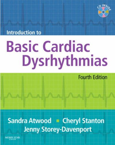 Introduction to Basic Cardiac Dysrhythmias, 4e: Atwood RN BA,