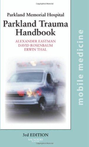 9780323052269: The Parkland Trauma Handbook: Mobile Medicine Series, 3e