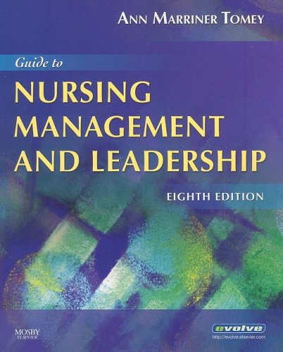 9780323052382: Guide to Nursing Management and Leadership, 8e (Guide to Nursing Management & Leadership (Marriner-Tomey))