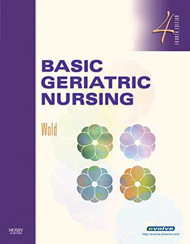 9780323052436: Basic Geriatric Nursing