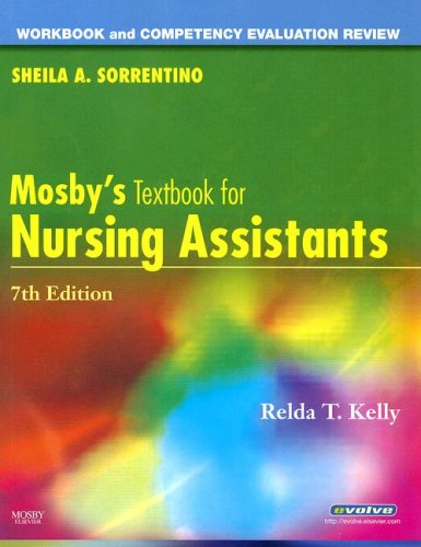 9780323052504: Workbook and Competency Evaluation Review for Mosby's Textbook for Nursing Assistants, 7e