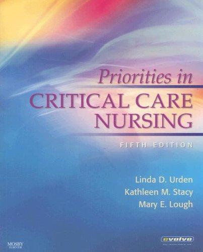 Priorities in Critical Care Nursing, 5e (Urden,: Urden DNSc RN