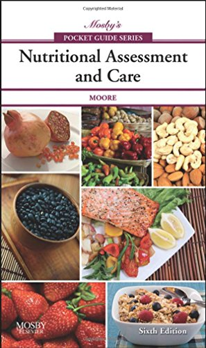 9780323052658: Mosby's Pocket Guide to Nutritional Assessment and Care, 6e (Nursing Pocket Guides)
