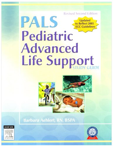 9780323052733: Pediatric Advanced Life Support Study Guide - Revised Reprint with RAPID Pediatric Emergency Care (Revised Reprint) - CD-ROM PDA Software Powered by Skyscape, 2e