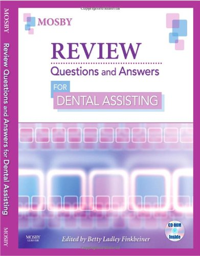 Review Questions and Answers for Dental Assisting: Betty Ladley Finkbeiner;
