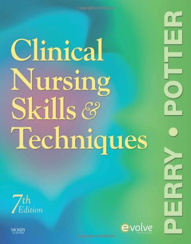 9780323052894: Clinical Nursing Skills and Techniques, 7th Edition