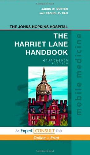 The Harriet Lane Handbook: Mobile Medicine Series,: Hospital, Johns Hopkins;