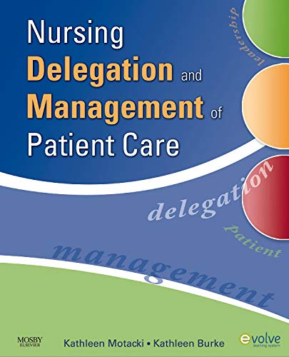 Nursing Delegation and Management of Patient Care: Kathleen Motacki RN