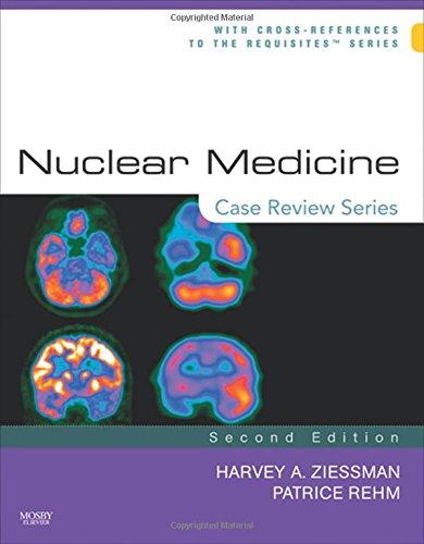 9780323053082: Nuclear Medicine: Case Review Series, 2e