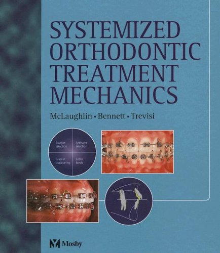 9780323053143: Systemized Orthodontic Treatment Mechanics