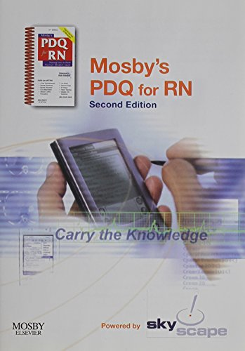 9780323053310: Mosby's PDQ for RN - CD-ROM PDA Software - Mobile/Desktop Bundle: Practical, Detailed, Quick, 2e