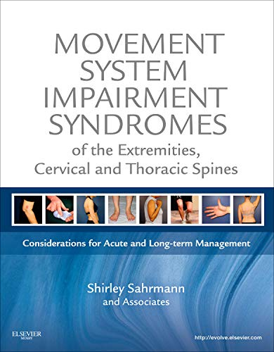 9780323053426: Movement System Impairment Syndromes of the Extremities, Cervical and Thoracic Spines