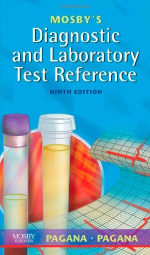 9780323053457: Mosby's Diagnostic and Laboratory Test Reference, 9e (Mosby's Diagnostic & Laboratory Test Reference)