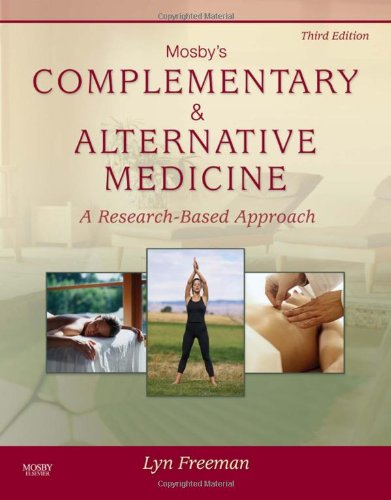 9780323053464: Mosby's Complementary & Alternative Medicine: A Research-Based Approach, 3e