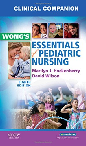 9780323053549: Clinical Companion for Wong's Essentials of Pediatric Nursing